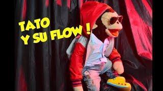 TATO Y SU FLOW!!! REGGAETON!
