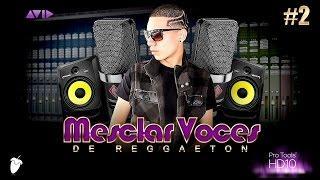 "Como Mezclar Voces De Reggaeton (Tutorial #2)(White ""El Espectacular"" & Pi9 CodeBreaker)"