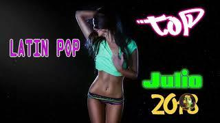 Top Latino Songs 2018 - Spanish Songs 2018 ★ Latin Music 2018: Reggaeton & Pop Latino Music 2018