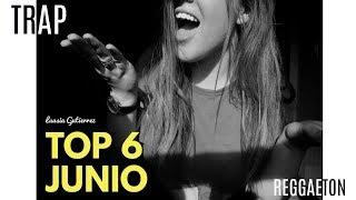 TOP CANCIONES DEL MOMENTO JUNIO 2017 || TRAP, REGGAETON..