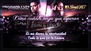 Dime Cuanto Tengo que Esperar - Zion y Lennox (Letra)