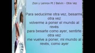 Zion y Lennox Ft J Balvin   Otra Vez  Letra Oficial